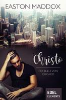 Easton Maddox: Christo – Der Bulle von Chicago ★★★★