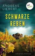 Andreas Liebert: Schwarze Reben ★★★
