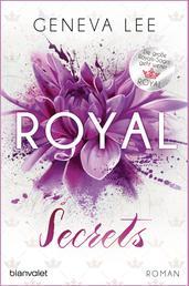 Royal Secrets - Roman - Ein brandneuer Roman der Bestsellersaga
