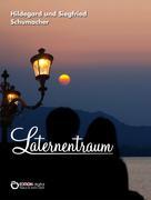 Hildegard Schumacher: Laternentraum