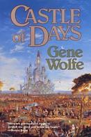 Gene Wolfe: Castle of Days