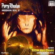 Perry Rhodan Mission SOL 2 Episode 01: Ritter des Chaos