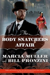 The Body Snatchers Affair - A Carpenter and Quincannon Mystery