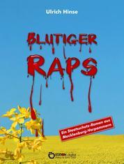 Blutiger Raps - Ein Staatsschutzroman aus Mecklenburg-Vorpommern