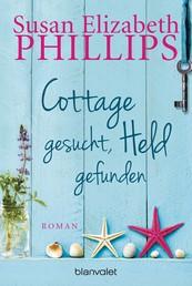 Cottage gesucht, Held gefunden - Roman