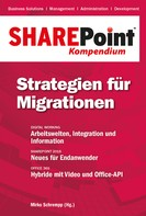 Mirko Schrempp: SharePoint Kompendium - Bd. 12: Strategien für Migrationen