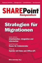 SharePoint Kompendium - Bd. 12: Strategien für Migrationen