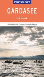 POLYGLOTT on tour Reiseführer Gardasee - Individuelle Touren durch die Region