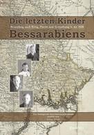 Artur Weiß: Die letzten Kinder Bessarabiens. Neuanfang nach Krieg Flucht und Vertreibung in der DDR ★★★★★