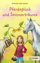 Pferdeglück und Sommerträume - Wunderschöner Pferderoman für Kinder ab 10 Jahre