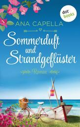 Sommerduft und Strandgeflüster - Roman