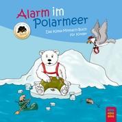 Alarm im Polarmeer - Das Klima-Mitmach-Buch für Kinder