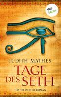 Judith Mathes: Tage des Seth ★★★★