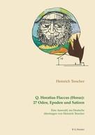 Heinrich Trescher: Q. Horatius Flaccus (Horaz): 27 Oden, Epoden und Satiren.