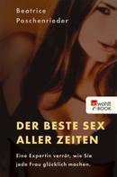 Beatrice Poschenrieder: Der beste Sex aller Zeiten ★★★★