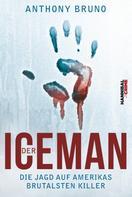 Anthony Bruno: Der Iceman ★★★