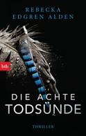 Rebecka Edgren Aldén: Die achte Todsünde ★★★★