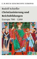 Rudolf Schieffer: Christianisierung und Reichsbildungen ★★★