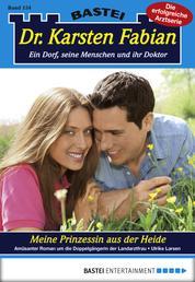 Dr. Karsten Fabian - Folge 154 - Meine Prinzessin aus der Heide