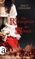 Birgit Jasmund: Die Rezeptur des Bösen ★★★