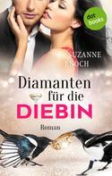 Suzanne Enoch: Diamanten für die Diebin: Samantha Jellicoe - Der vierte Coup