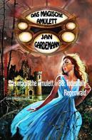 Jan Gardemann: Das magische Amulett #88: Todesfalle Regenwald ★★★★★