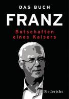 : Das Buch Franz