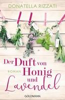 Donatella Rizzati: Der Duft von Honig und Lavendel ★★★★