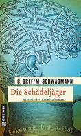 Christiane / Schwagmann, Meike Gref: Die Schädeljäger ★★★★