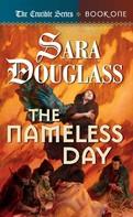 Sara Douglass: The Nameless Day