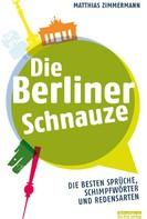 Matthias Zimmermann: Die Berliner Schnauze ★★★