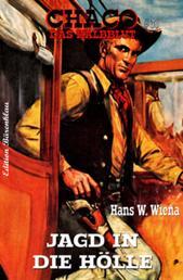 Chaco #36: Jagd in die Hölle - Cassiopeiapress Western