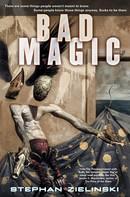 Stephan Zielinski: Bad Magic