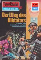 Hans Kneifel: Perry Rhodan 733: Der Weg des Diktators ★★★★