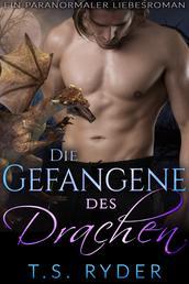 Die Gefangene des Drachen - Ein paranormaler Liebesroman