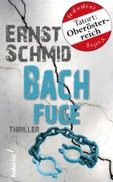 Bachfuge: Thriller