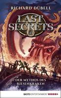 Richard Dübell: Last Secrets - Der Mythos des Riesenkraken ★★★★★