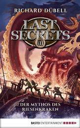 Last Secrets - Der Mythos des Riesenkraken - Band 3
