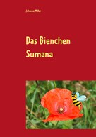 Johanna Miller: Das Bienchen Sumana