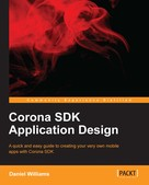 Daniel Williams: Corona SDK Application Design