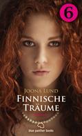 Joona Lund: Finnische Träume - Teil 6 | Roman ★★★★