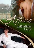 Florine Roth: Affairs - Gefährliche Liebe ★★★★