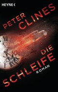 Peter Clines: Die Schleife ★★★★