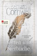 Bernard Cornwell: Narren und Sterbliche ★★★★