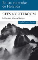 Cees Nooteboom: En las montañas de Holanda