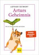 Lothar Seiwert: Arturs Geheimnis ★★