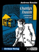 Andreas Roeske: Charlys Traum ★★★★