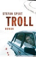 Stefan Spjut: Troll ★★★★