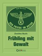 Erik Neutsch: Der Friede im Osten. Zweites Buch