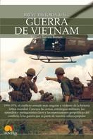 Raquel Barrios Ramos: Breve historia de la guerra de Vietnam